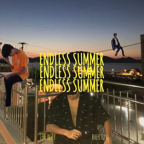 Endless Summer (ft. Bhertuy)