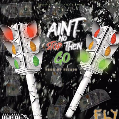 Ain't No Stop Then Go