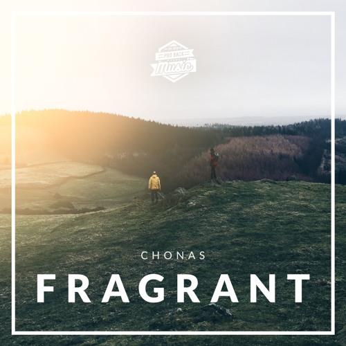 Chonas - Fragrant