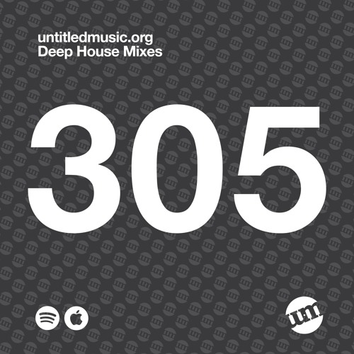 UM305 - Deep House Mix (15.04.19)