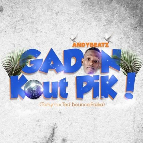 Gadon Kout Pik Andybeatz Tonymixted Bounce Paska