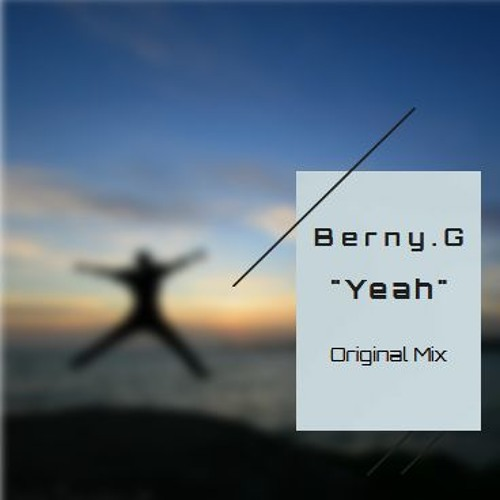 Berny.G Yeah (Demo)