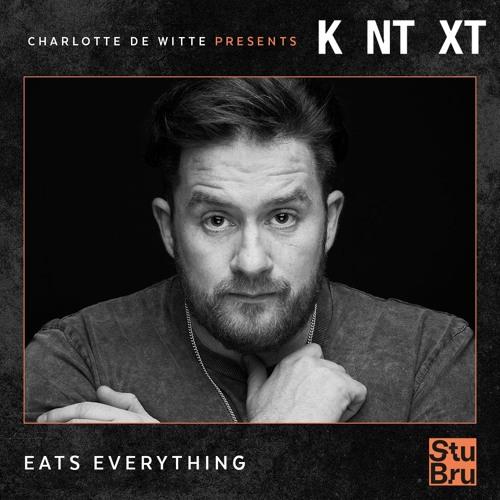 Charlotte de Witte presents KNTXT: Eats Everything (14.09.2019)
