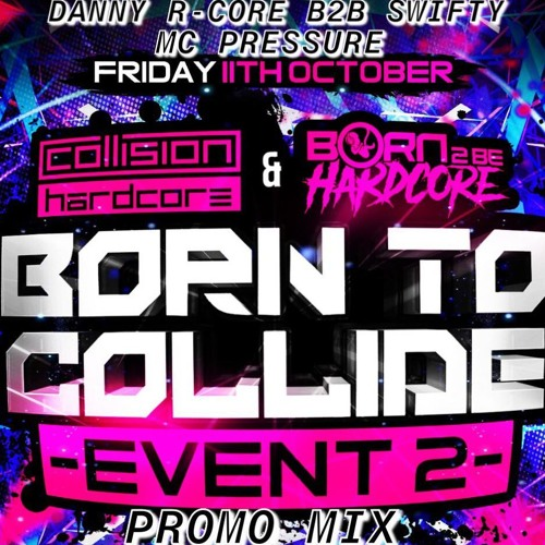 Danny R - Core B2B Swifty Ft. Pressure Mc (B2C Promo)