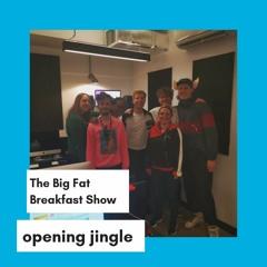 Big Fat Breakfast Show Opening Jingle