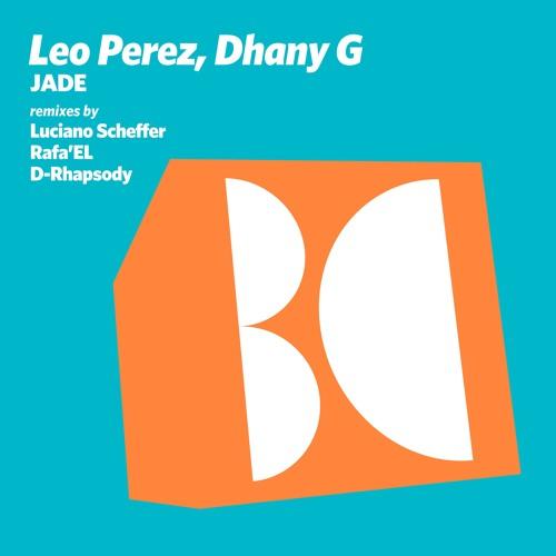 Leo Perez, Dhany G - Jade