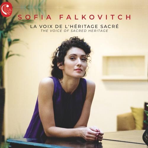 Sofia Falkovitch - La voix de l'héritage sacré