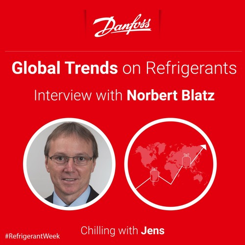 Cool Talk: Global trends on refrigerants - interview with Norbert Blatz