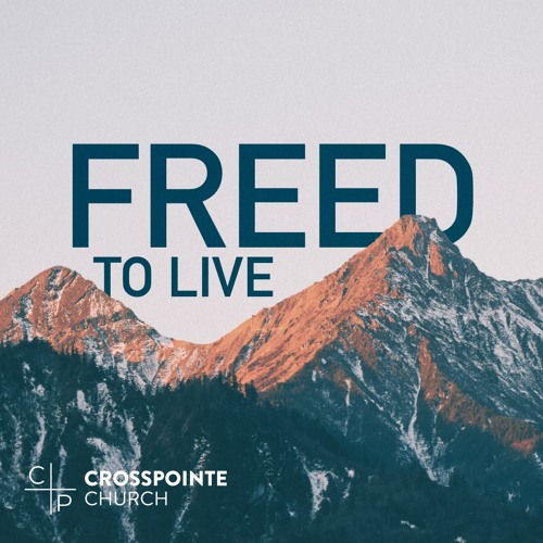 Freed to Live 2019-09-15