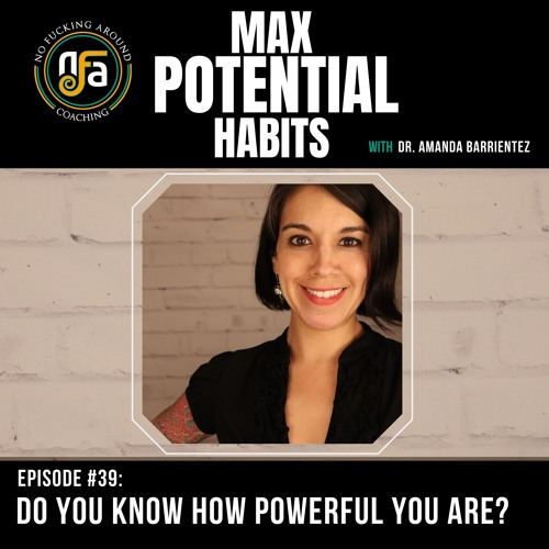 MPH#39 - Do You Know How Powerful You Are?