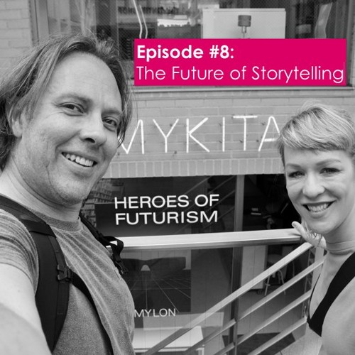The Future of Storytelling with Peter von Stackleberg: Episode #8