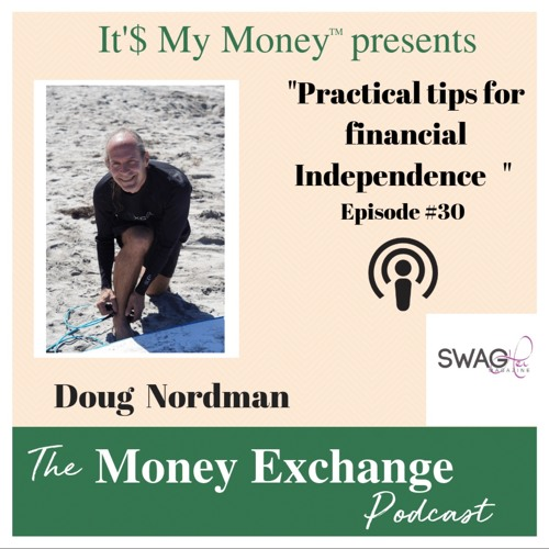 Practical tips for financial independence - Eps - 30