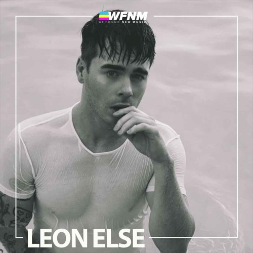 LEON ELSE - INTERVIEW - WE FOUND NEW MUSIC WITH GRANT OWENS