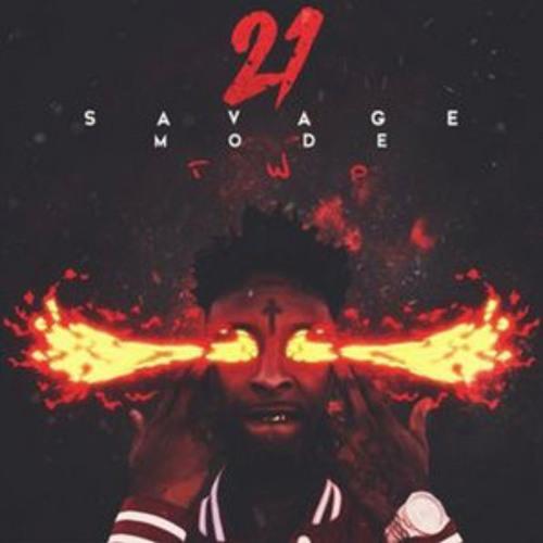 21 savage savage mode 2 album by big shot music on soundcloud hear the world s sounds 21 savage savage mode 2 album by big