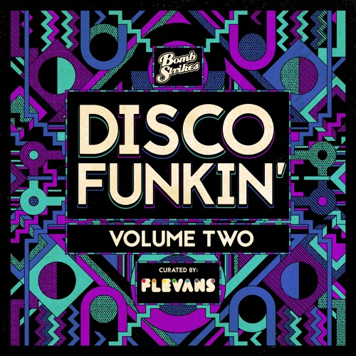 Flevans - Revival ---- [Disco Funkin' out now on Bomb Strikes]