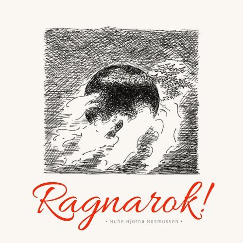 #211 | Ragnarok!: Climate Cataclysm, Animism, & The Mythic Past w/ Rune Hjarnø Rasmussen