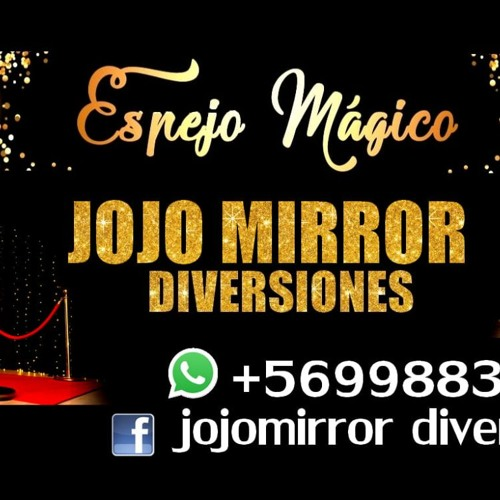 JOJO MIRROR DIVERSIONES - SPOT FACEBOOK Song