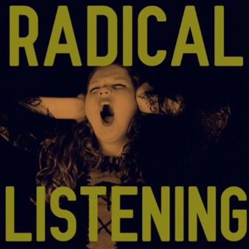 Radical Listening Podcast