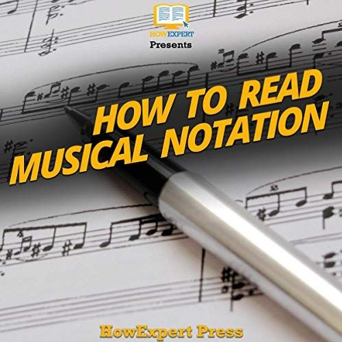 How to Read Musical Notation By HowExpert Press Audiobook Sample