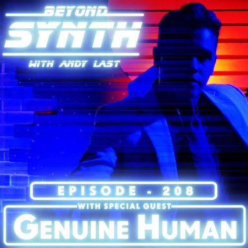 Beyond Synth - 208 - Genuine Human
