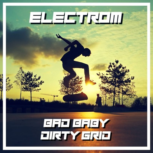 Electrom - Dirty Grid [BRSK091]