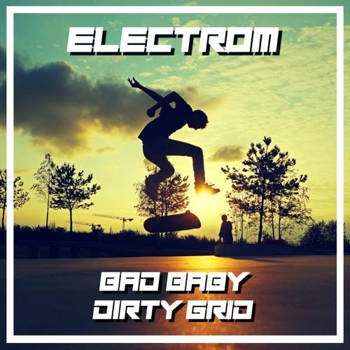 Electrom - Bad Baby [BRSK091]