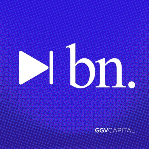Evolving for the Next Billion Podcast by GGV Capital