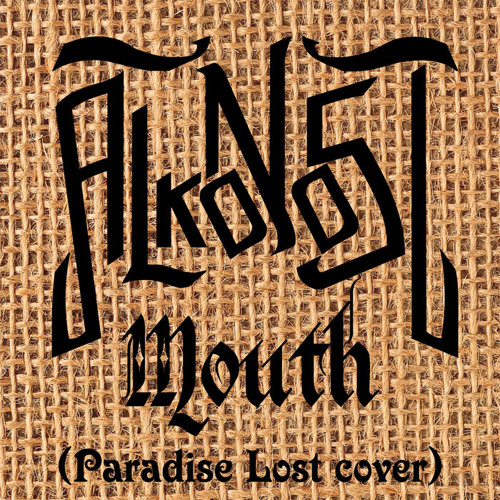 Mouth (Paradise Lost cover)