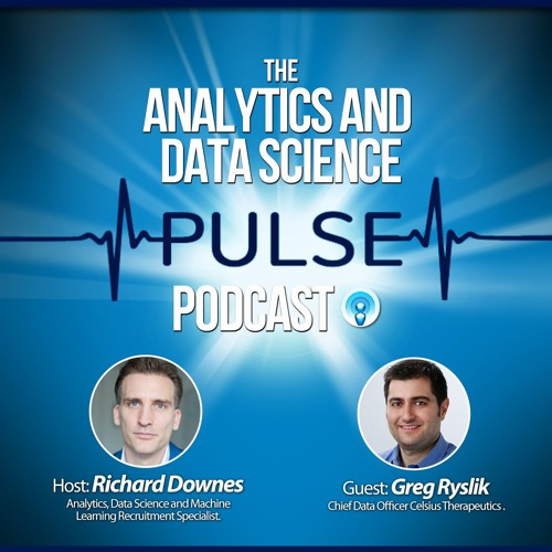 Analytics And Data Science Pulse - #007. Q&A with Greg Ryslik