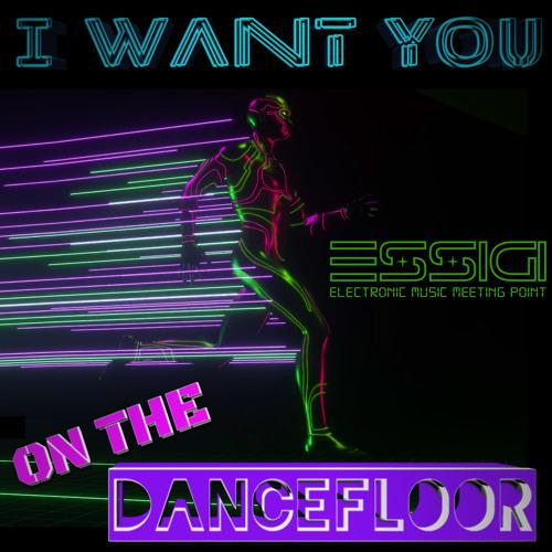 I Want You On The Dancefloor (Original Mix)