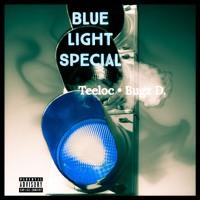 Blue Light Special - Teeloc • Bugz D. (Official Audio)