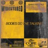 Walker & Royce - Bodies Do The Talking (San Pacho Remix)