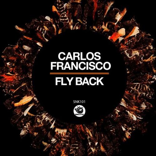 Carlos Francisco - Fly Back - SNK101