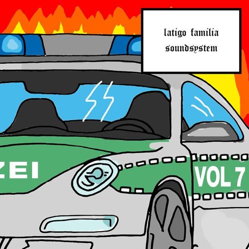 LATIGO Familia Soundsystem VOL.7