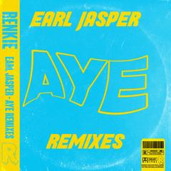 Aye (Aniv Remix)