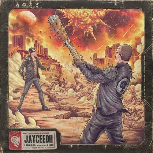 Jayceeoh - Grand Slam / Exodus