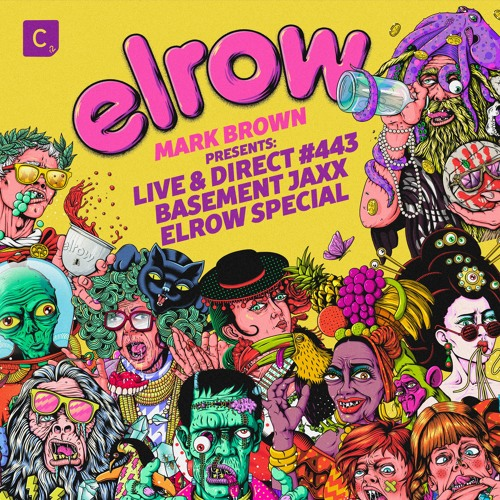 Cr2 Live & Direct Radio Show #443 - 'Basement Jaxx elrow' Special