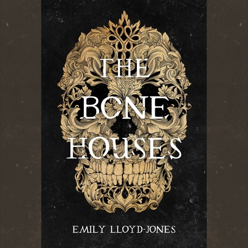 THE BONE HOUSES by Emily Lloyd-Jones Read by Moira Quirk - Audiobook Excerpt