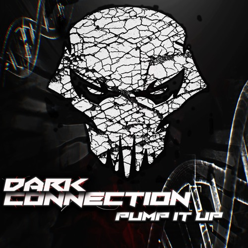 Dark Connection - Pump It Up