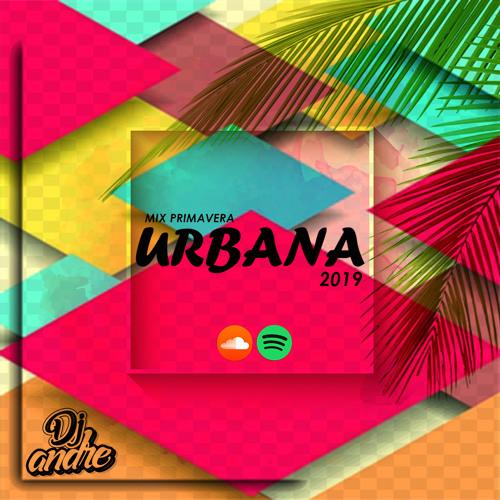 Mix Primavera URBANA (DJ ANDRE)
