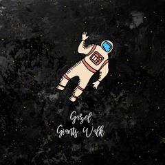 gázel - Giants Walk [trndmsk]
