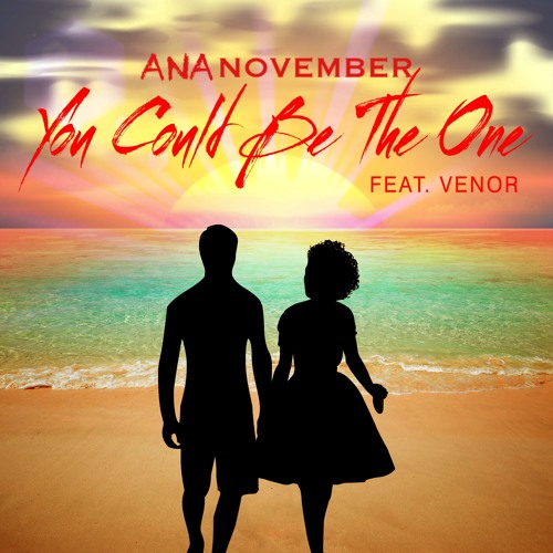 You Could Be The One feat. Venor Yard (Produced by Cherokee Lindsay)