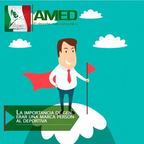 Podcast 360 AMED - La Importancia De Generar Una Marca Personal Deportiva