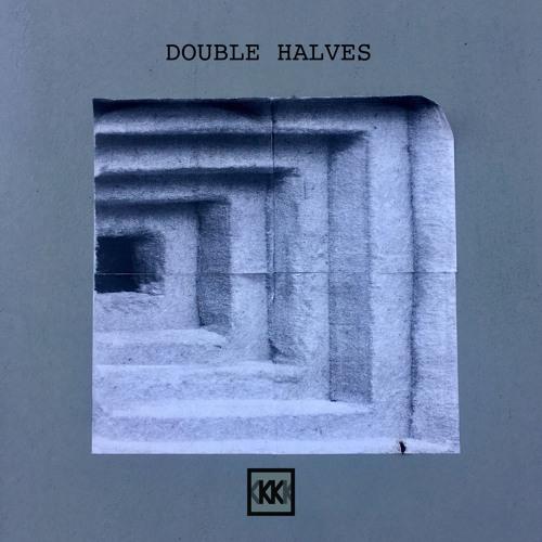 Double Halves (Post-Punk-Synth-Wave-EBM Mixtape)