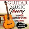 Guitar Music Theory By Franklin's Instruments Audiobook Sample