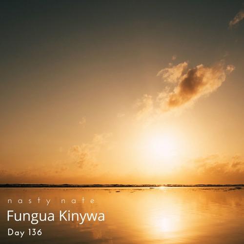 n a s t y  n a t e - Fungua Kinywa. Day 136