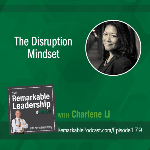 The Disruption Mindset with Charlene Li