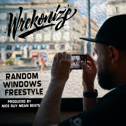 Random Windows (Freestyle) (Prod. by NIce Guy Mean Beats)