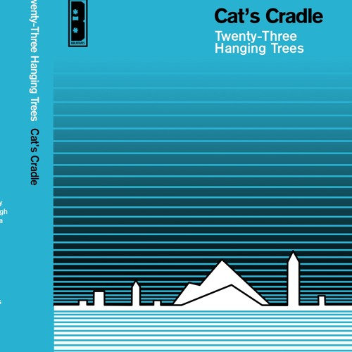 Excerpts From Cats Cradle By Twenty - Three Hanging Trees