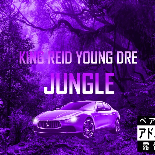 KING REID YOUNG DRE - Jungle (mastered)